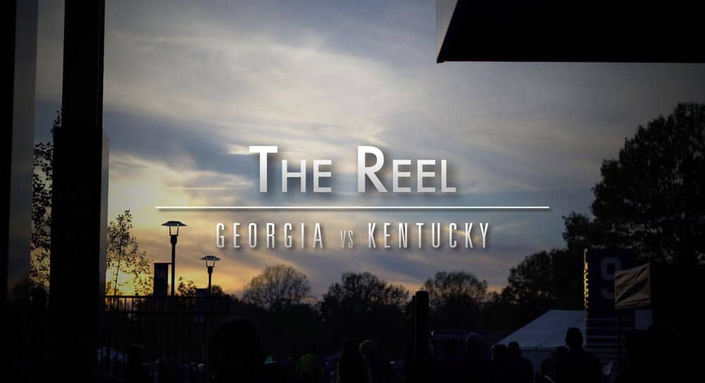 The Reel: Georgia vs Kentucky